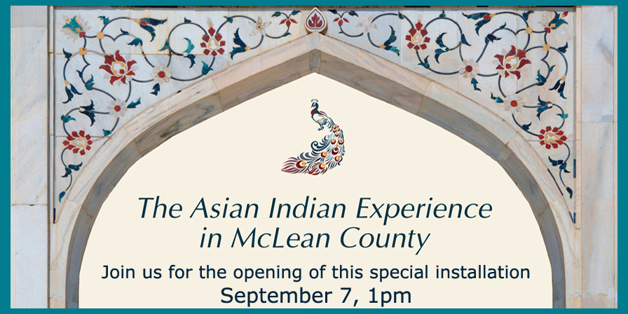 Exhibit Opening: The Asian Indian Experience in McLean County