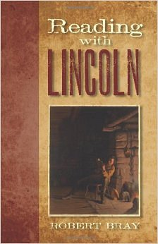 History Reads Book Club: Reading with Lincoln by Robert Bray